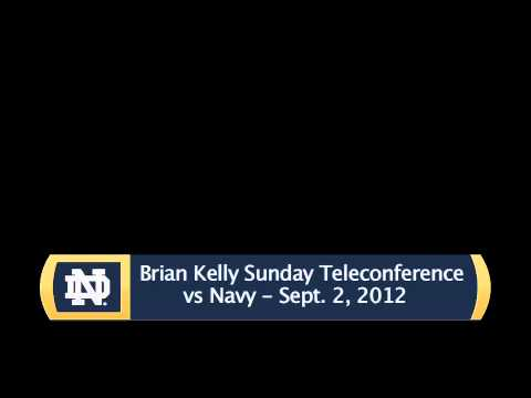 Brian Kelly Sunday Navy Teleconference - Audio Only