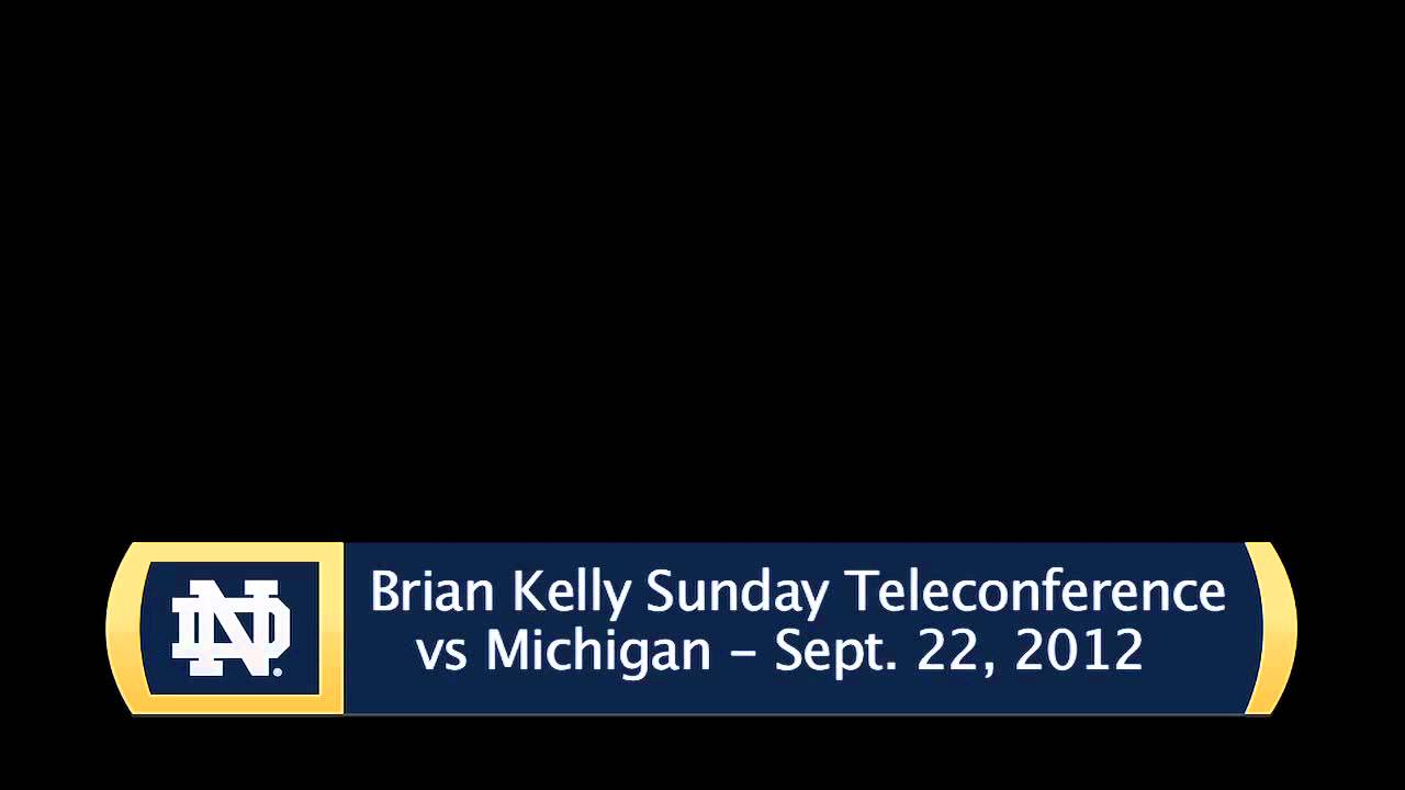 Brian Kelly Sunday Michigan Teleconference - Audio Only