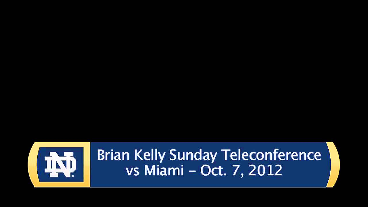 Brian Kelly Sunday Miami Teleconference - Audio Only