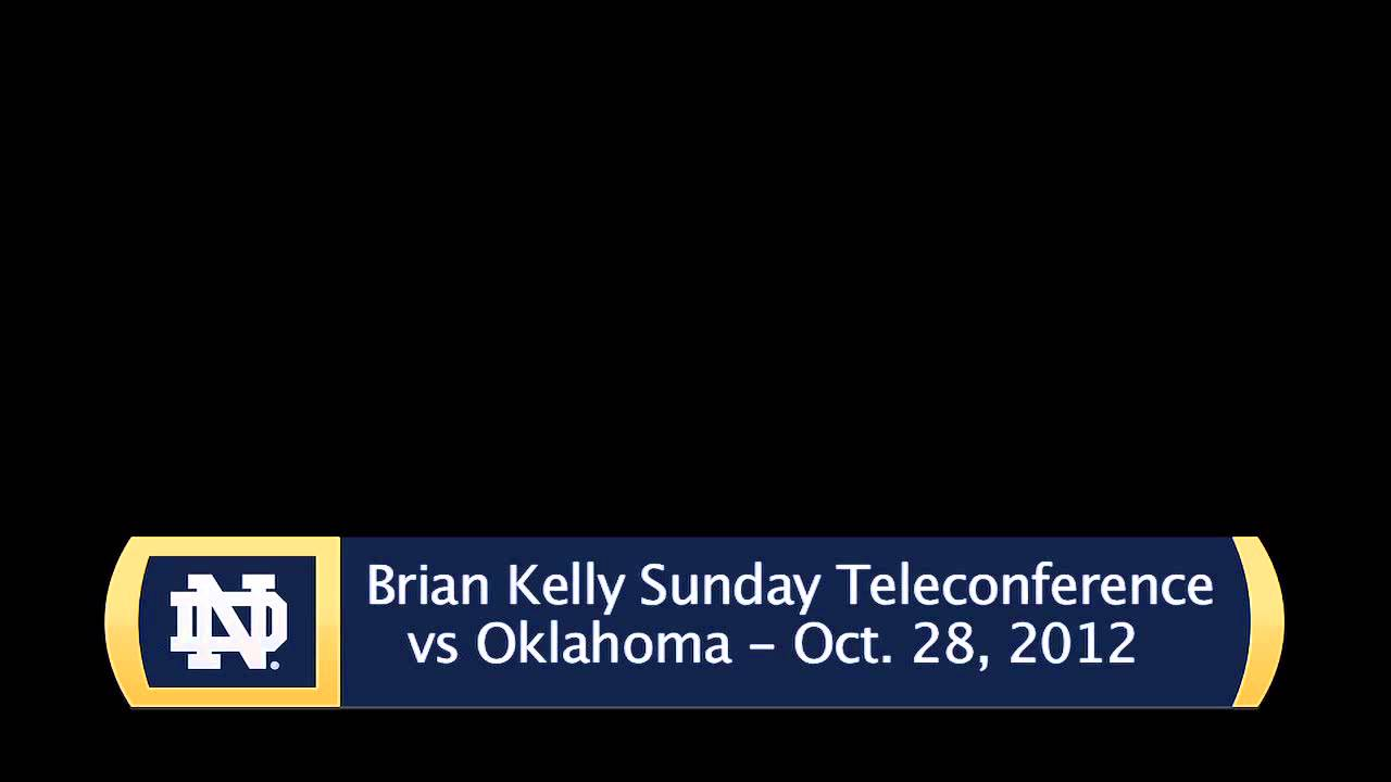 Brian Kelly Sunday Oklahoma Teleconference - Audio Only