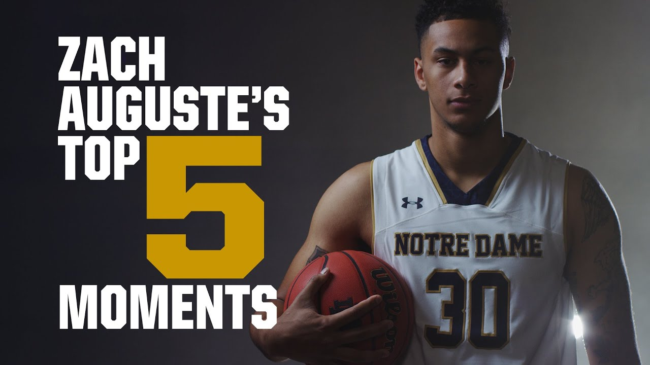 Zach Auguste: Top 5 Moments