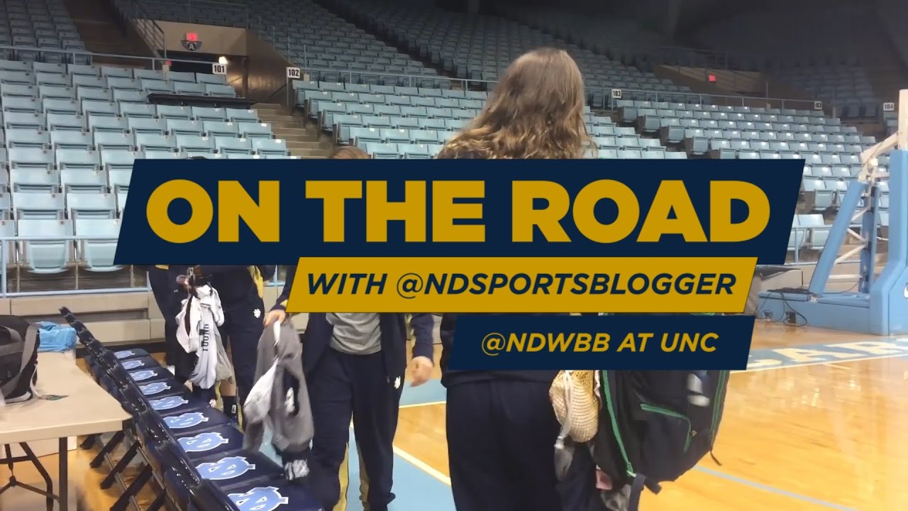 On the road with the @NDSportsBlogger: @NDWBB at UNC