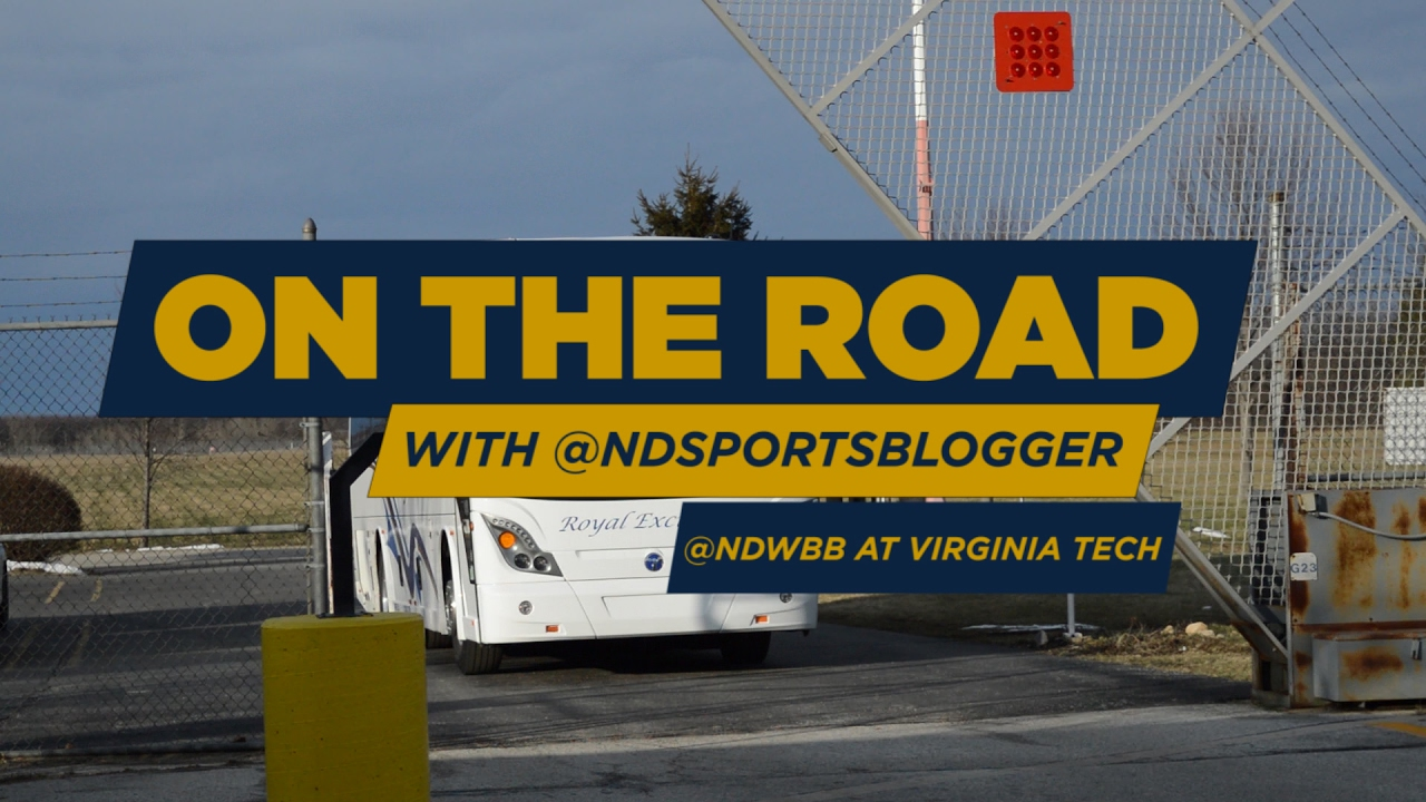 On the road with the @NDSportsBlogger: @NDWBB at Virginia Tech