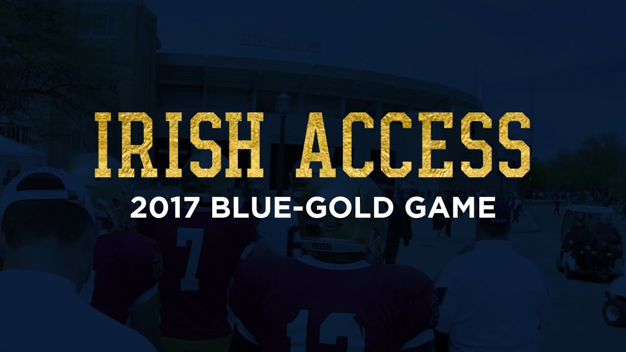 Irish Access | 2017 Blue-Gold Game