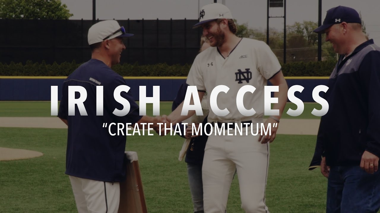 "Irish Access | ""Create That Momentum"""