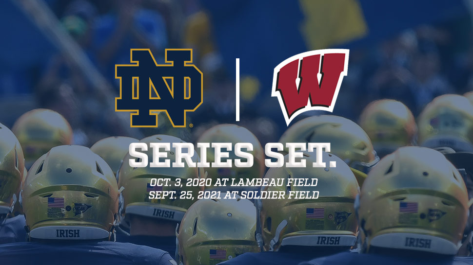 Badger Football Schedule 2020.Notre Dame Schedules Wisconsin In 2020 2021 Notre Dame