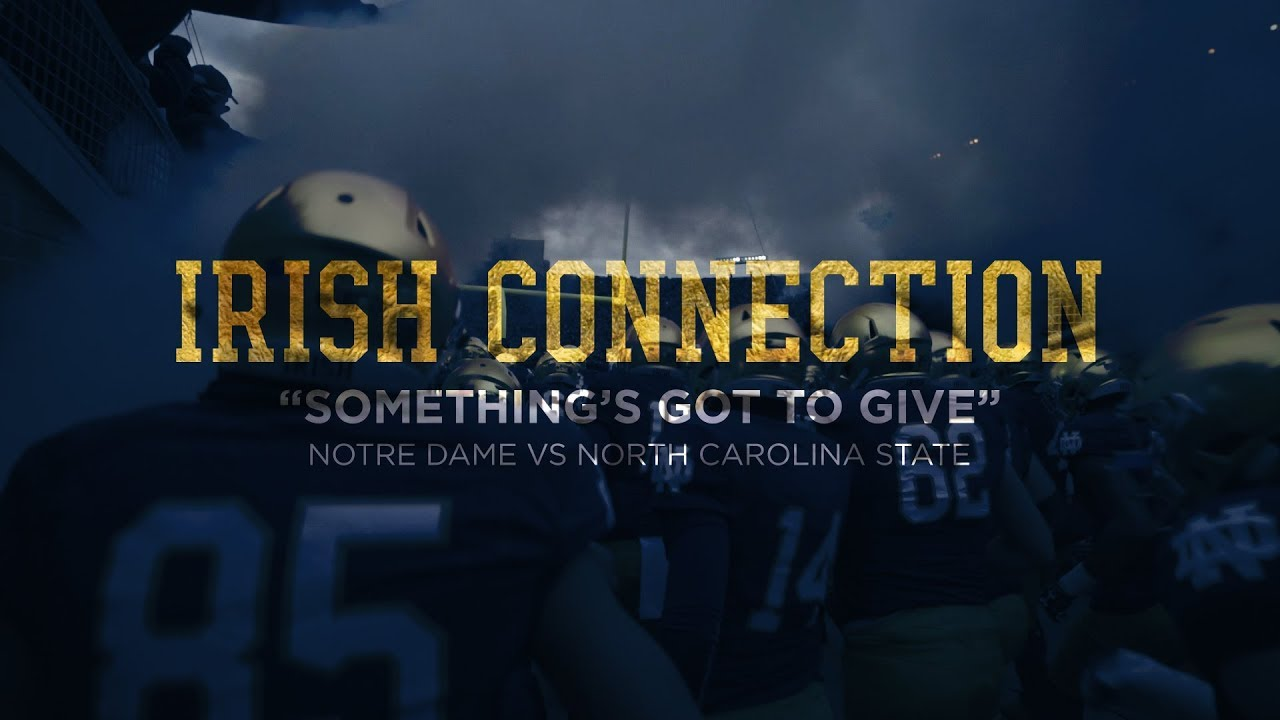 ICON | @NDFootball vs. NC State: Something's Got to Give (2017)