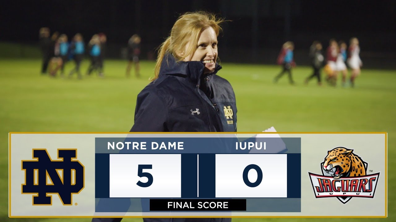 Highlights | NCAA Round 1: @NDSoccer vs. IUPUI (2017)