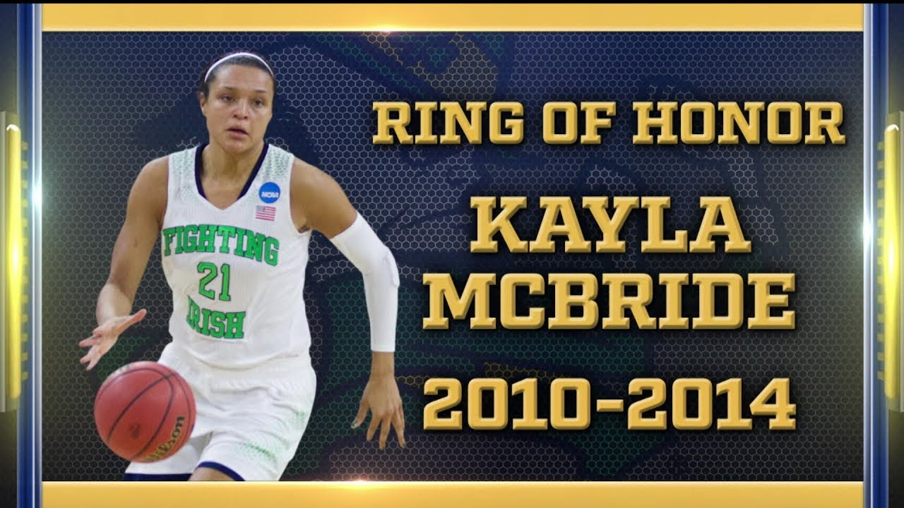 Ring Of Honor Ceremony | @ndwbb: Kayla McBride (2017)
