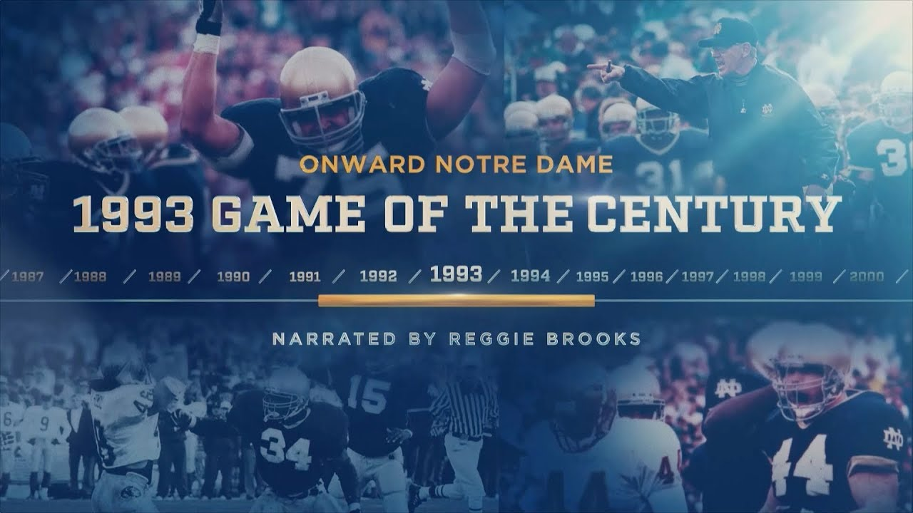 Onward Notre Dame: 1993 Game of the Century