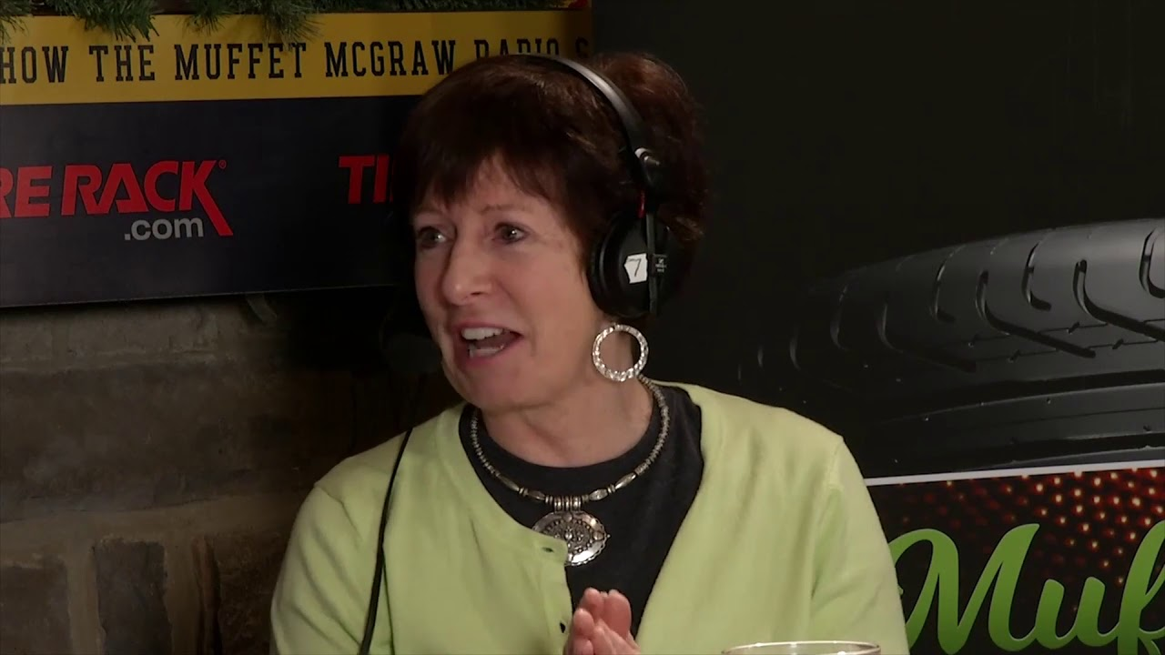 Muffet Mcgraw Radio Show - 1/7/2019