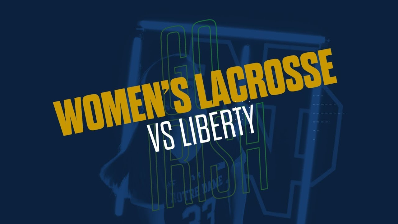 @NDWomensLax | Highlights at Liberty (2019)