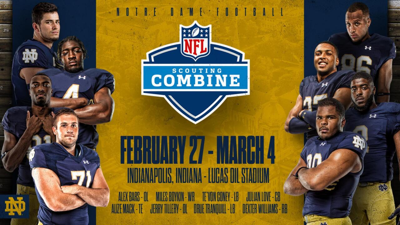 Eight Former Irish Players Head To Nfl Combine Notre Dame Fighting Irish Official Athletics Website