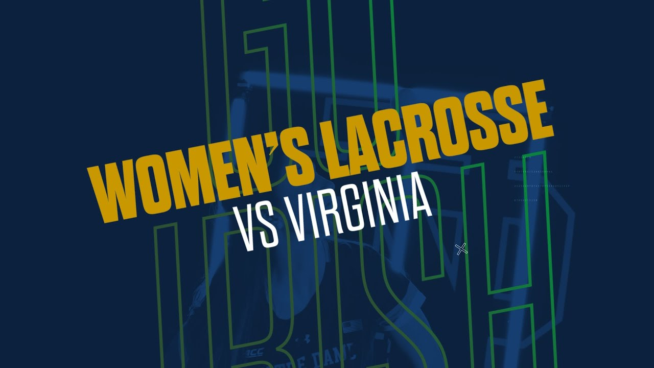@NDWomensLax | Highlights at Virginia (2019)