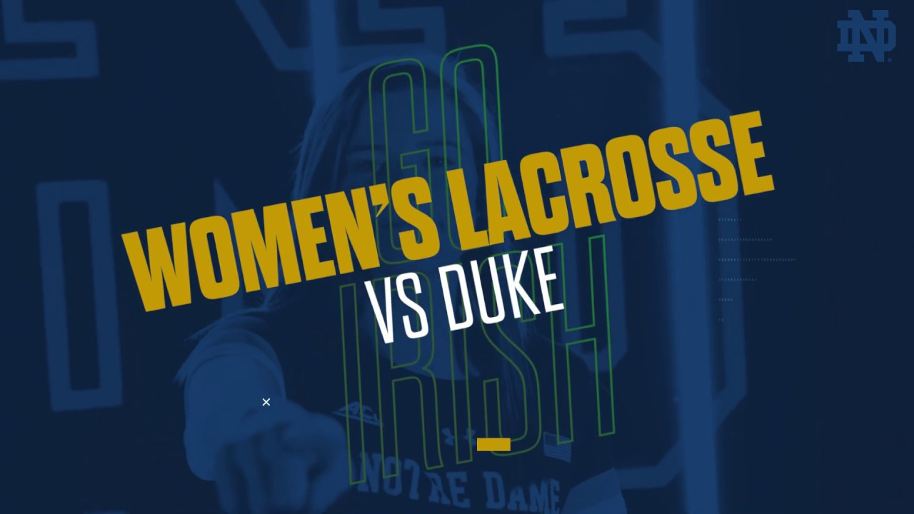 @NDWomensLax | Highlights vs. Duke, ACC Quarterfinal (2019)